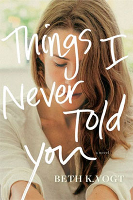 Beth-Vogt-Things-I-Never-Told-You